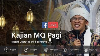 Resep Menghadapi Persoalan Hidup | Kajian Mq Pagi Live Masjid Daarut Tauhiid Bandung [19-04-2019]
