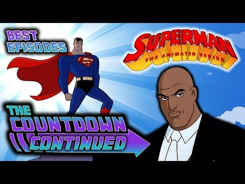 Best Superman The Animated Series Episodes - The Countdown Continued