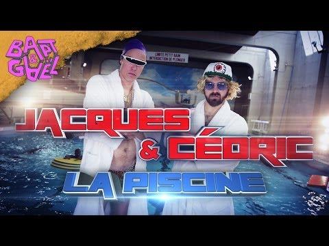 Jacques et Cédric - La Piscine (Bapt&Gaël Records)