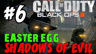 "BLACK OPS 3 ZOMBIES: Shadows of Evil! ★ ""LIVE EASTER EGG RUNTHROUGH! [6]"" Let"