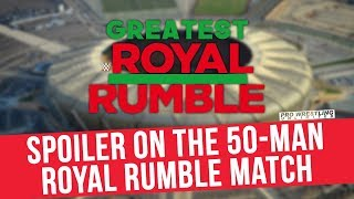 Spoiler On The 50-Man Greatest Royal Rumble Match