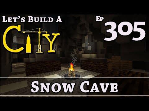 How To Build A City :: Minecraft :: Snow Cave :: E305
