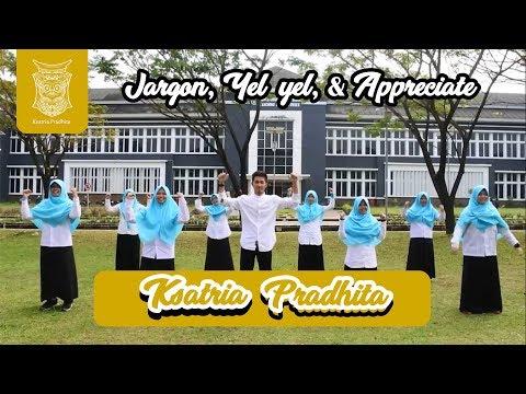 Jargon, Yel-yel, dan Appreciate Ksatria 4 - Pradhita