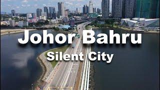 Johor Bahru - The Silent City Mco Part 2