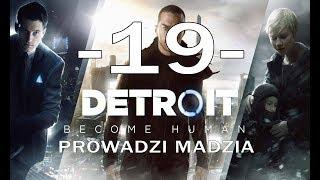 [PS4] Detroit: Become Human #19 - Początek bitwy o Detroit