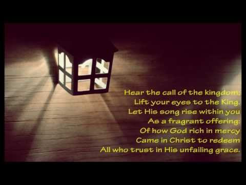 Hear The Call Of The Kingdom {with lyrics} - //Keith & Kristyn Getty, Stuart Townend\\