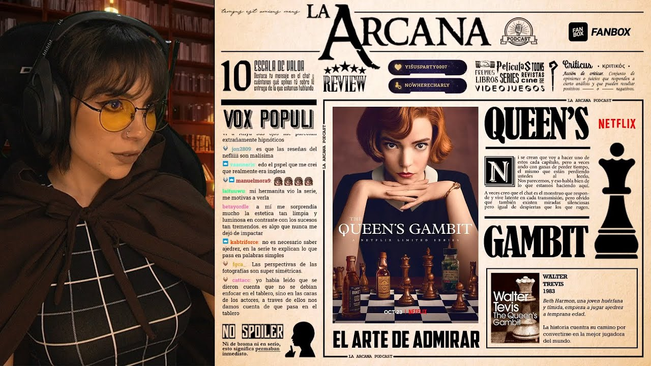 Queen's Gambit - El Arte de Admirar | La Arcana Podcast 🎧📚
