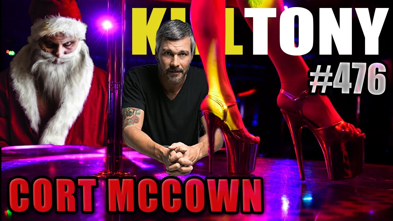 KILL TONY #476 - CORT MCCOWN
