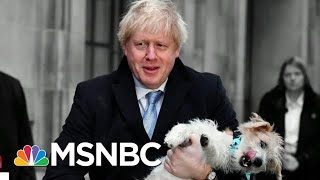 Boris Wins In A Landslide. So What's The Future For The UK And Brexit? | The 11th Hour | MSNBC