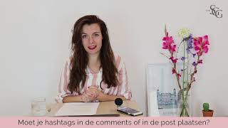 Moet je hashtags in je comments of in je omschrijving plaatsen?