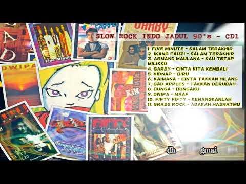 SLOW ROCK INDO JADUL 90's - #1