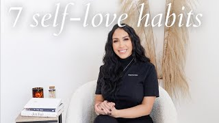 7 Self-Love Habits | Simple Tools & Practices To Use Daily!