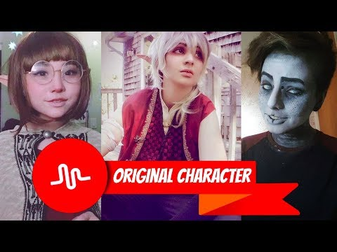 Original Character (OC) Musical.ly Cosplay Compilation 2017