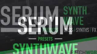 Patchworx - Synthwave Serum Presets - By Loopmasters