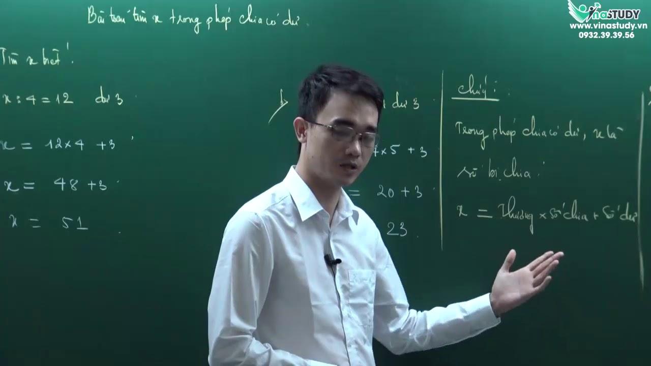 [Toán nâng cao lớp 3] – Bài toán tìm x trong phép chia có dư – Thầy Nguyễn Thành Long