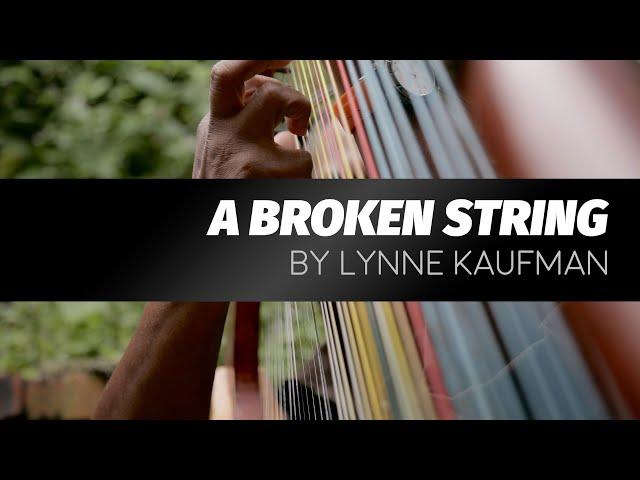 A Broken String