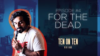 Jokes For The Dead | #TenOnTen | Vir Das - Ep 4