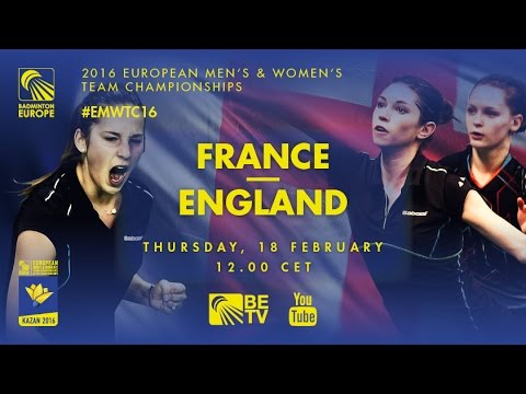 Badminton - Group Stage: France vs England - European Women's Team Championships 2016