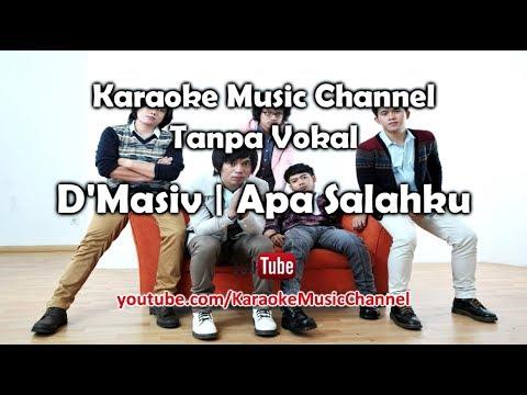 Karaoke D'Masiv - Apa Salahku | Tanpa Vokal