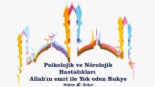 Psikolojik ve Nörolojik Hastalıkları Allah'ın emri ile Yok eden Rukye. Kulaklık ile dinle