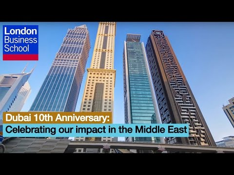 Dubai 10th Anniversary: Celebrating our impact in the Middle East | London Business School