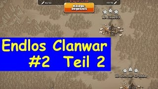[13] Endlos Clanwar #2 Teil 2 / 3 Sterne Fights | Clash of Clans [Deutsch German]