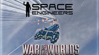 Space Engineers: War of the Worlds