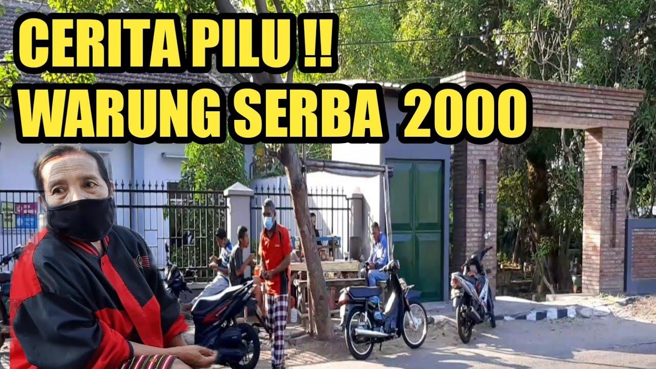 Download INILAH CERITA PILU WARUNG SERBA 2000 || KULINER KEDIRI
