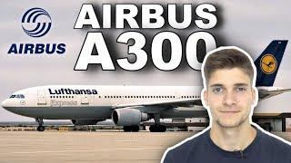 Der AIRBUS A300! AeroNewsGermany