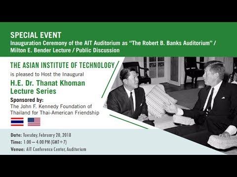 "Inauguration Ceremony of the AIT Auditorium as ""The Robert B. Banks Auditorium"""