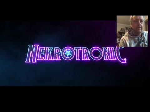 Nekrotronic Trailer Reaction.
