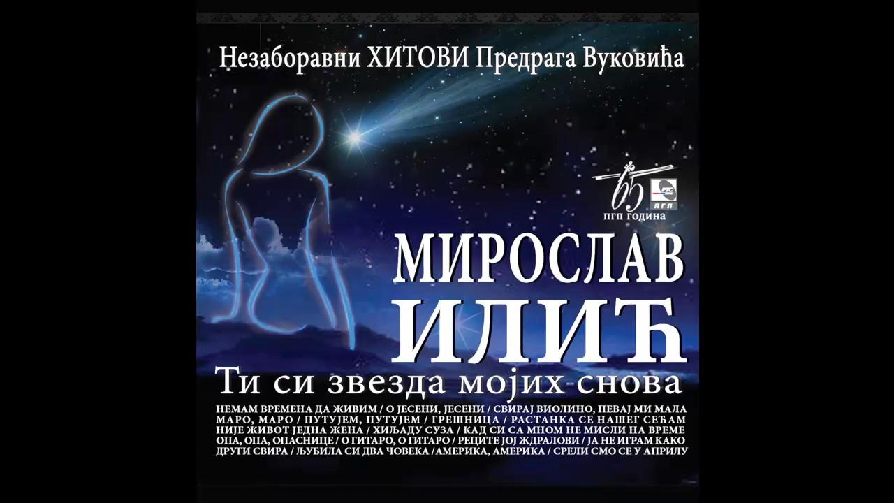 miroslav-ilic-ti-si-zvezda-mojih-snova-audio-2016-hd-pgp-rts-zvanicni-kanal