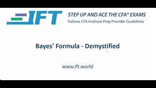Level I CFA Bayes' Formula Demystified