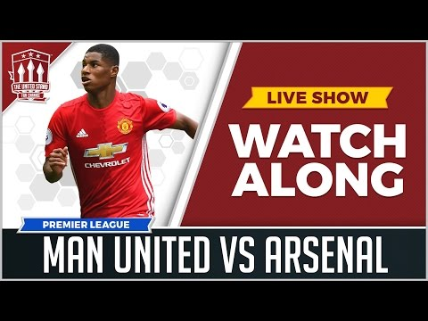 Manchester United vs Arsenal LIVE STREAM WATCHALONG