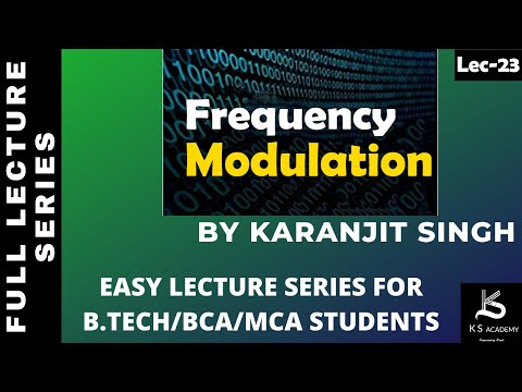 FREQUENCY MODULATION||COMMUNICATION SYSTEM||BTECH ||LECT 2 ||PART 22