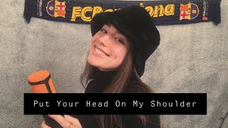 Put Your Head On My Shoulder Paul Anka Cover