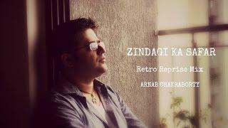 My heartfelt tribute to kishore kumar and rajesh khanna - zindagi ka safar hai yeh kaisa safar. music recreated by : arnab chakraborty additional programming...