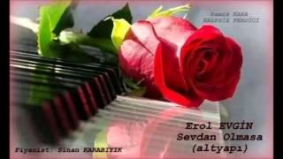 Erol Evgin - Sevdan Olmasa  (Altyapı & Karaoke) Ah Bu Hayat Çekilmez