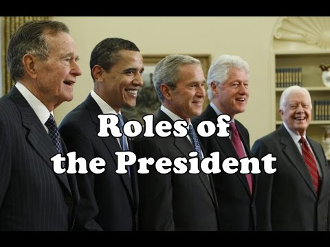 What are the Roles of the US President?
