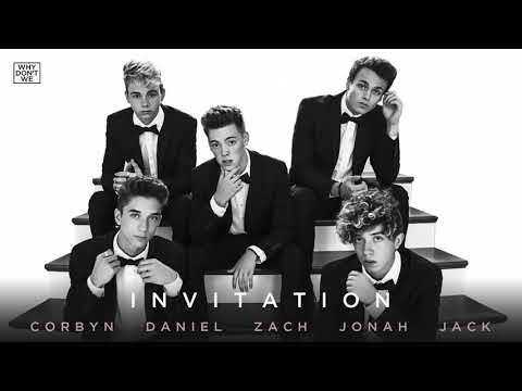 Why Don't We - Invitation