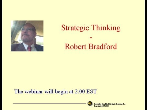 Strategic Thinking by Robert W. Bradford