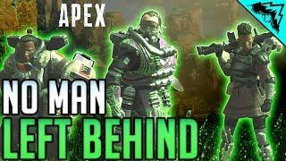 No Man Left Behind - Apex Legends Full Gameplay