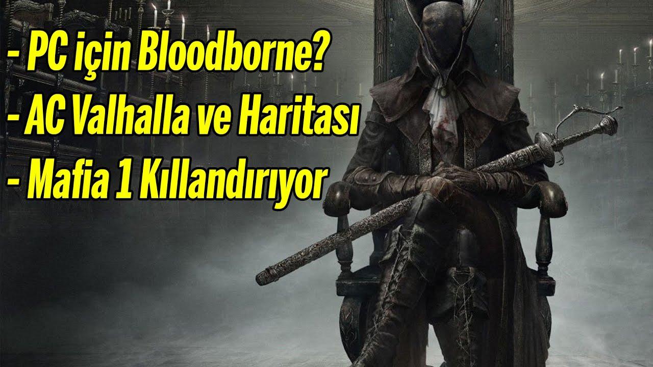 BLOODBORNE PC'YE GELECEK Mİ? // AC VALHALLA'NIN HARİTASI ÇOK BÜYÜK OLACAK