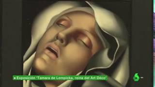 Expo Tamara de Lempicka (laSexta) - Rubén Montes