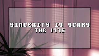 sincerity is scary ; the 1975 || sub. español - lyrics