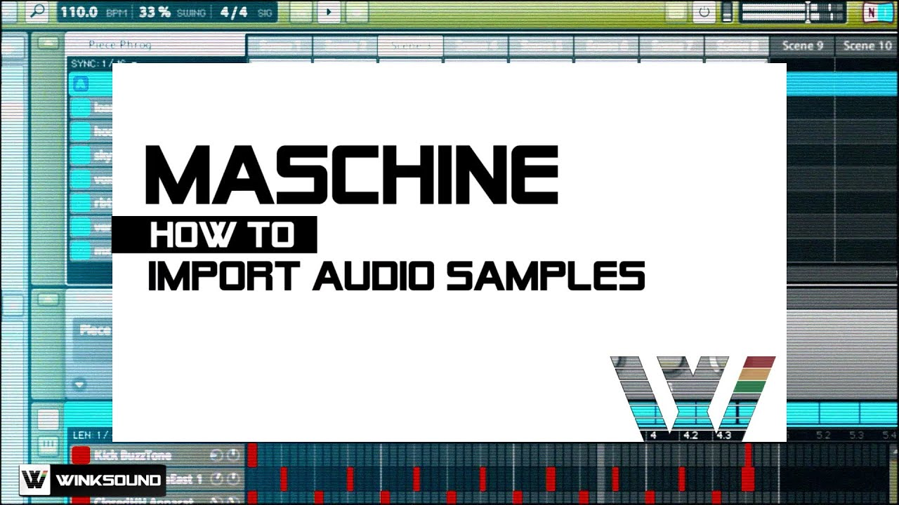 Native Instruments Maschine: How To Import Audio Samples   WinkSound