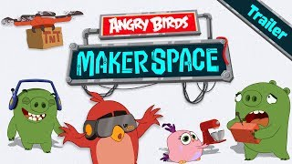 Angry Birds MakerSpace - New Animated Series Trailer!