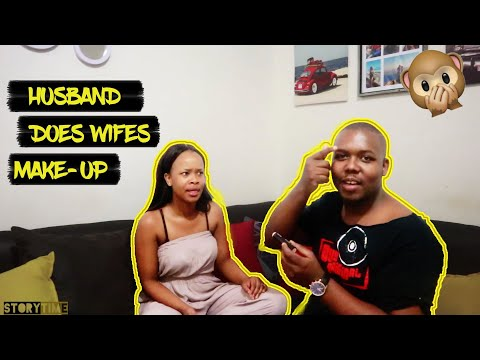 HUSBAND DOES WIFES MAKE UP | VAT EN SIT STORY TIME