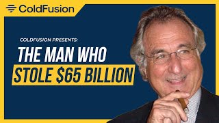 The Man Who Stole $65 Billion Dollars (Bernie Madoff)