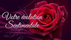 ❤️🌹Évolution sentimentale 🌹❤️ intemporelle